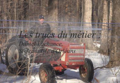 truc du métier daniel_lachance_tracteur